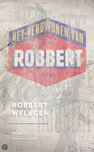 Robbert Welagen - Het verdwijnen van Robbert