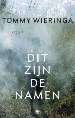 Tommy Wieringa - Dit zijn de namen