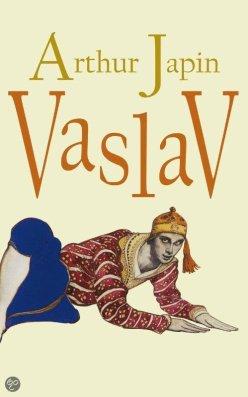 Arthur Japin - Vaslav