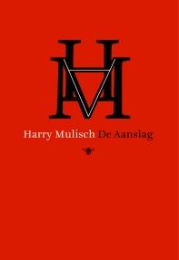 Harry Mulisch - De aanslag