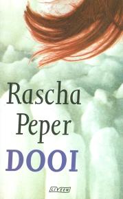 Rascha Peper - Dooi
