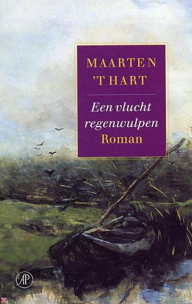 Maarten 't Hart - Een vlucht regenwulpen