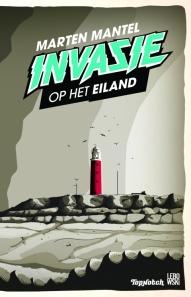 Marten Mantel - Invasie op het eiland