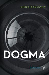 Anne Eekhout - Dogma