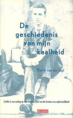 Marek van der Jagt - De geschiedenis van mijn kaalheid
