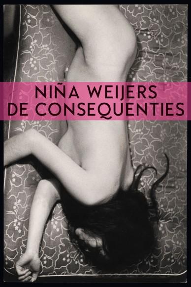 Niña Weijers - De consequenties