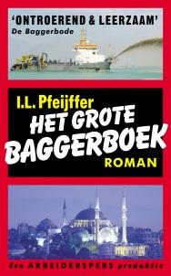 Ilja Leonard Pfeijffer - Het grote baggerboek