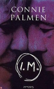 Connie Palmen - I.M.