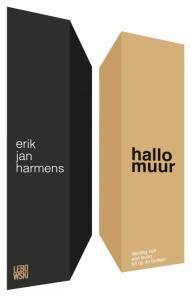 Erik Jan Harmens - Hallo muur
