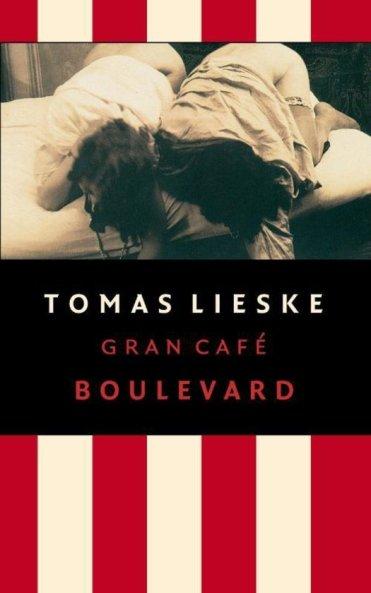 Tomas Lieske - Gran café boulevard