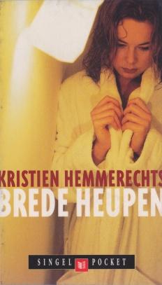 Kristien Hemmerechts - Brede heupen