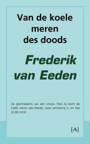 Frederik van Eeden - Van de koele meren des doods