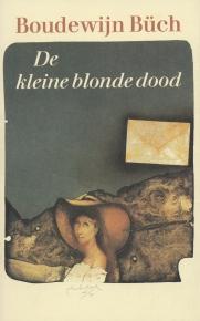 Boudewijn Büch - De kleine blonde dood