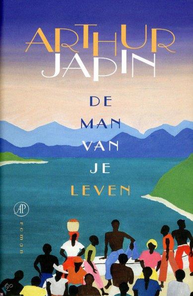 Arthur Japin - De man van je leven